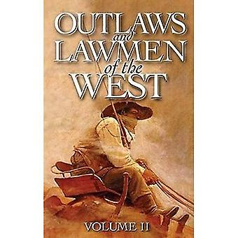 Outlaws and Lawmen of the West: 2