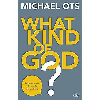 Wat voor soort God?