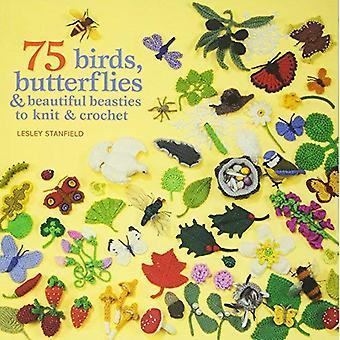 75 Vögel und Schmetterlinge zu stricken & häkeln