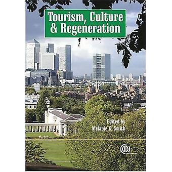 Tourisme, Culture et régénération