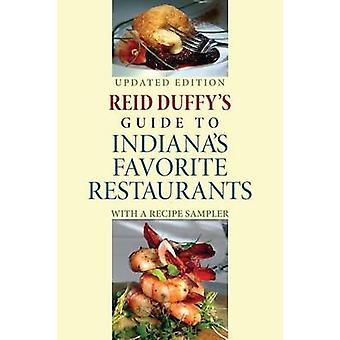 Reid Duffys Guide til Indianas favorit restauranter med en opskrift Sampler opdateret af Duffy & Reid
