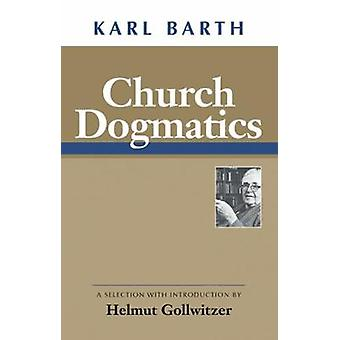 Church Dogmatics by BARTH