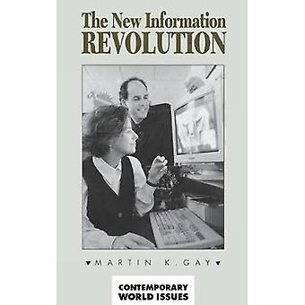New Information Revolution A Reference Handbook by Gay & Martin