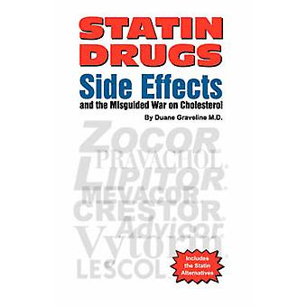 Statin Drugs Side Effects by Graveline & Duane