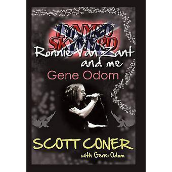 Lynyrd Skynyrd Ronnie Van Zant e Me... gene Odom por bobinador & Scott