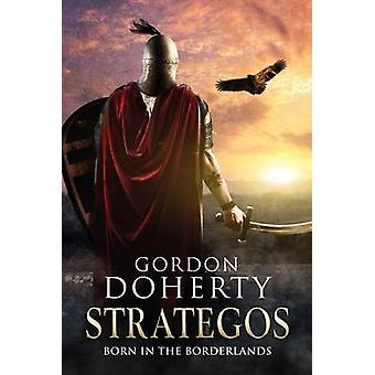 Strategos  Born in the Borderlands by Doherty & Gordon