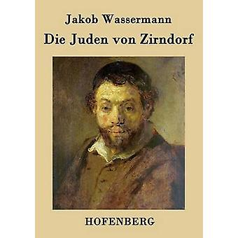 Die Juden von Zirndorf af Wassermann & Jakob