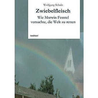 Zwiebelfleisch von Schulz & Wolfgang