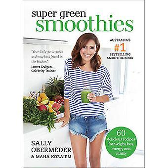 Super Green smoothies-60 délicieuses recettes pour perdre du poids-énergie