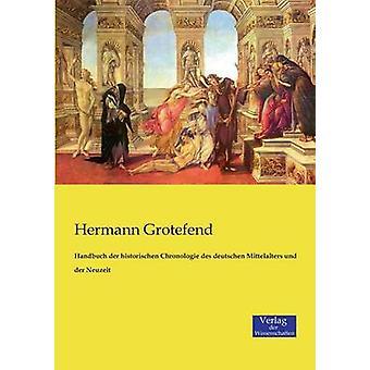 Handbuch der historischen Chronologie des deutschen Mittelalters und der Neuzeit by Grotefend & Hermann