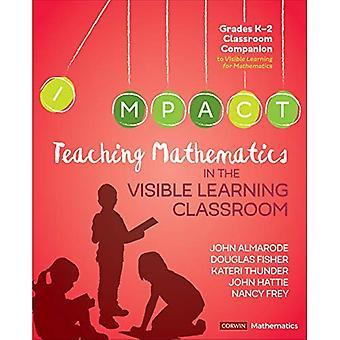 Mathematikunterricht in der Klasse sichtbar lernen, Klasse k-2 (Corwin-Mathematik-Serie)