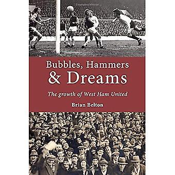 Bubbles, Hammers and Dreams� - the Growth of West Ham� United