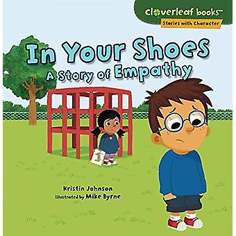 In Your Shoes - A Story of Empathy by Johnson Kristin - 9781541510692