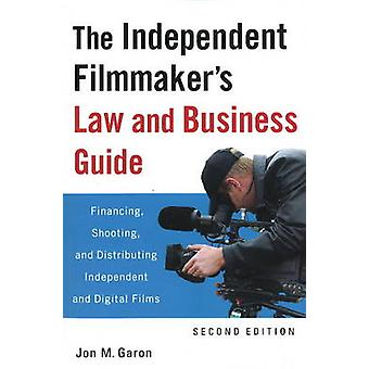 The Independent Filmmaker's Law and Business Guide - Financing - Shoot