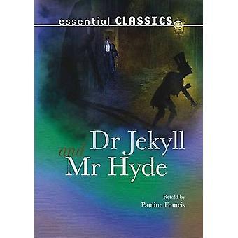 Dr Jekyll & Mr Hyde by Robert Louis Stevenson - Pauline Francis - 978