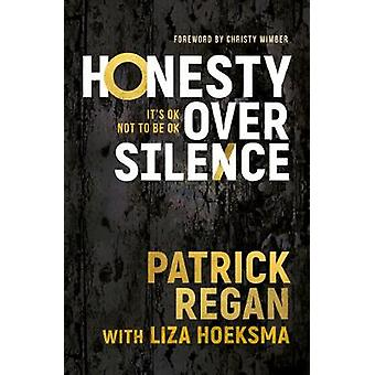 Honesty Over Silence - It's OK Not To Be OK by Honesty Over Silence - I