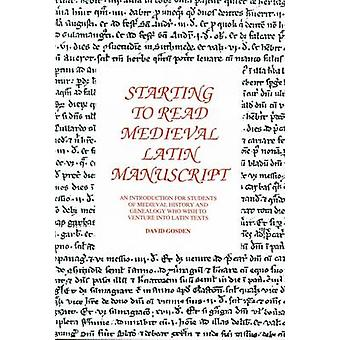 Starting to Read Medieval Latin Manuscript - An Introduction for Stude