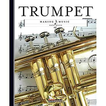 Trumpet (Making Music (Creative Education))