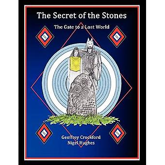 The Secret Of The Stones by Crockford & Geoffrey