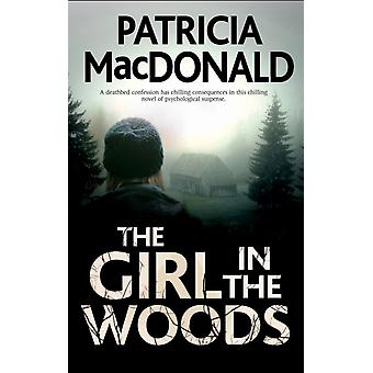 Girl in The Woods by Patricia MacDonald