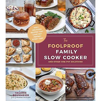 Foolproof familj långsam spis av Valerie Brunmeier