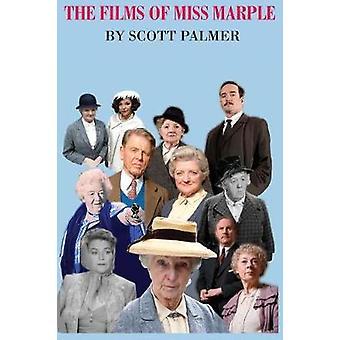 The Films of Miss Marple by Palmer & Scott V.