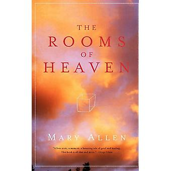 The Rooms of Heaven by Allen & Mary