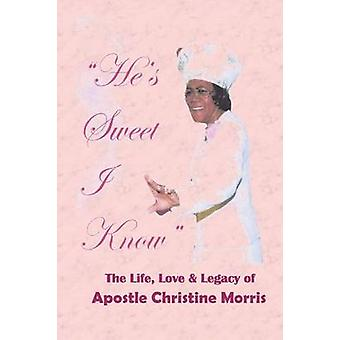 Hes Sweet I Know by Morris & Christine
