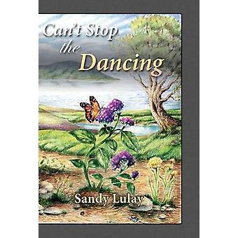 Cant Stop the Dancing by Lulay & Sandy