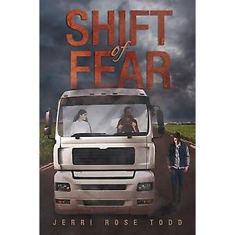 Shift Of Fear door Jerri Rose Todd