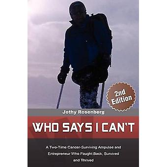 Who Says I Cant by Rosenberg & Jothy
