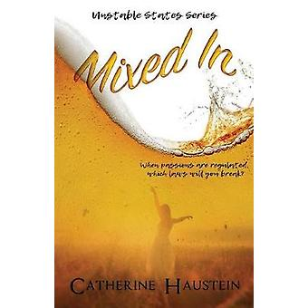 Mixed In by Haustein & Catherine