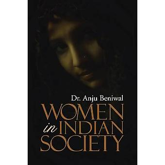 Women in Indian Society by Beniwal & Dr Anju