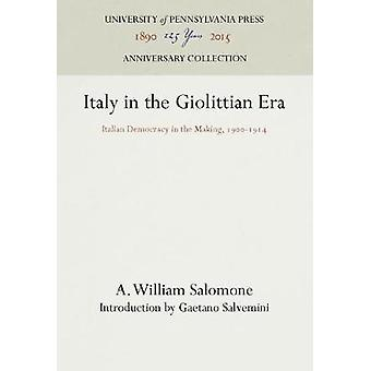 Italy in the Giolittian Era by Salomone & A. William