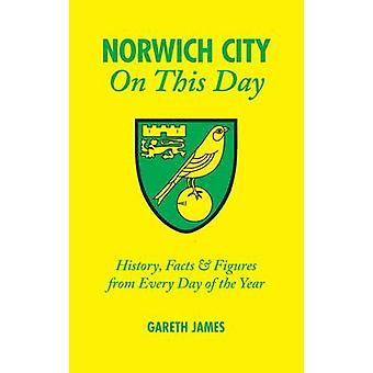 Norwich City on This Day - History - Facts and Figures from Every Day