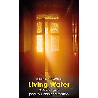 Living Water - Daily Readings of poverty - union and mission by Julian