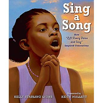 Sing a Song by Kelly Starling Lyons - 9780525516095 Book