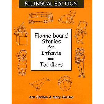 Flannelboard Stories for Infants and Toddlers by Ann D. Carlson - Mar