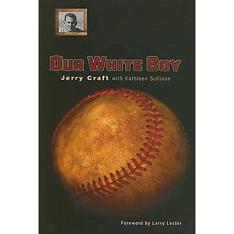 Unser weißer Junge von Jerry Craft - 9780896726741 Buch