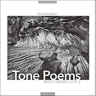 Tone Poems - Book 1 - Book 1 - Tone Poems - Book 1 by Bruce Barnbaum -