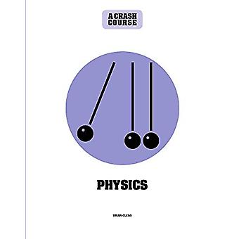Physics - A Crash Course - Become An Instant Expert by Brian Clegg - 97
