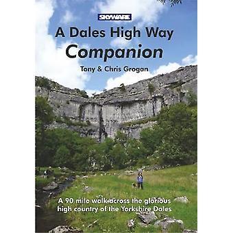 A Dales High Way Companion by Tony Grogan - 9781911321002 Book
