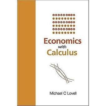 Economic Principles - A Calculus Introduction by Michael C. Lovell - 9