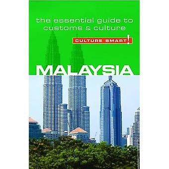Malaysia - Culture Smart! - The Essential Guide to Customs and Culture