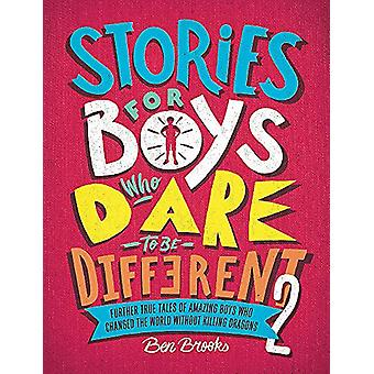 Stories for Boys Who Dare to be Different 2 by Ben Brooks - 978178747