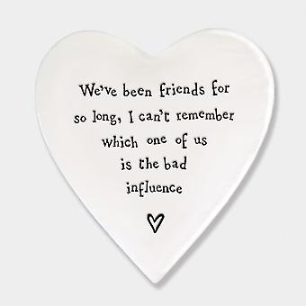 East of India Porcelain Heart Coaster We've been friends for so long