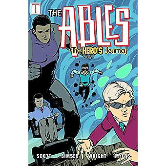 The Hero's Journey - The Ables by Jeremy Scott - 9781684424474 Book