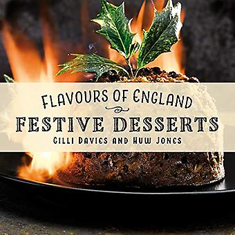 Flavours of England - Festive by Gilli Davies - 9781912654970 Book
