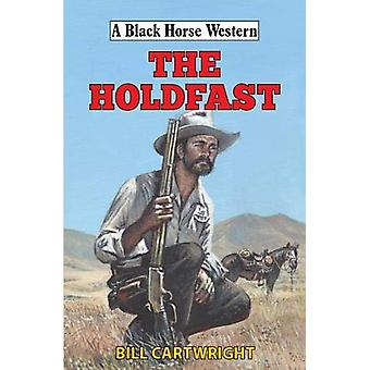 The Holdfast by Bill Cartwright - 9780719830679 Book