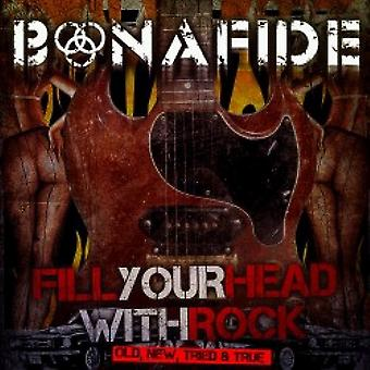 Bonafide - Fill Your Head with Rock (Old New Tried & True) [CD] USA import
